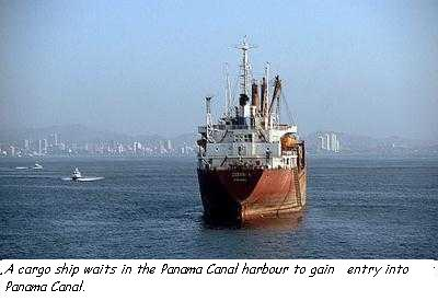 A ship waits in the Panama Canal harbour to gain entry into Panama Canal